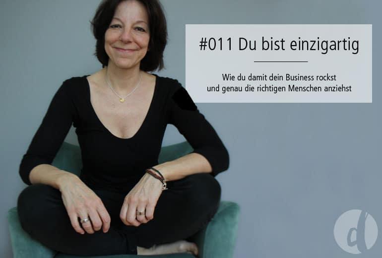 Podcast Zeig dich - Soulful Branding - einzigartig - Folge 011
