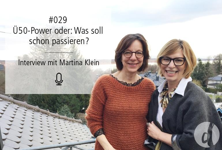 029 | Ü50-Power oder: Was soll schon passieren?