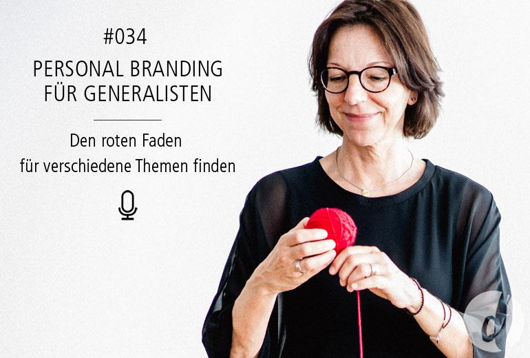 034 | Personal Branding für Generalisten